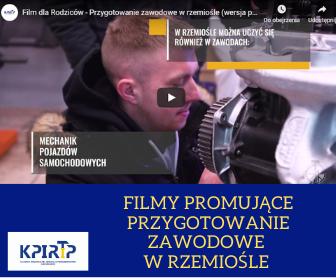 Filmy promujące przygotowanie zawodowe w rzemiośle